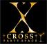 パーティースペース X -クロス-