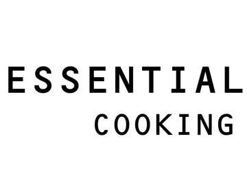 ESSENTIAL COOKING