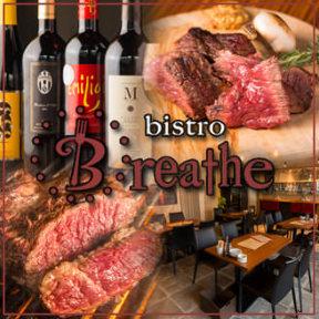 薪焼き肉×ビストロブリーズ 〜bistro Breathe〜