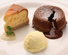 『Trinity』自家製のスイーツ フォンダンショコラ&チーズケーキ