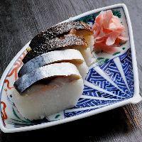 【さば寿司】 脂がじわりとにじみ出る炙りでのご提供も可能です