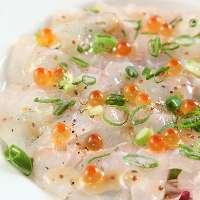 【その日の一番】 鮮魚のカルパッチョお魚は、聞いて下さい♪